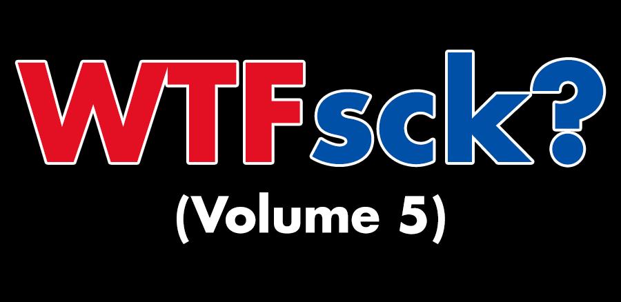"Text reads ""WTFsck? (Volume 5)"""