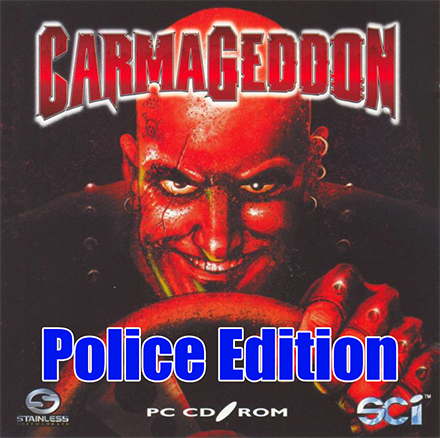 "Picture of Carmageddon video game cover art, with ""Police Edition"" superimposed"