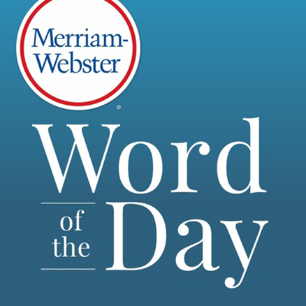 "Picture of Merriam-Webster Dictionary cover, with text that reads ""Word of the Day"""