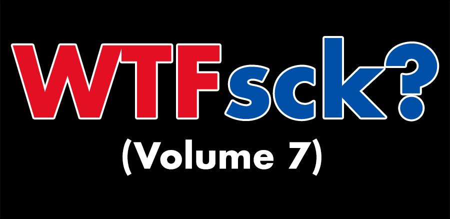 "Text on black background that reads ""WTFsck? (Volume 7)"""