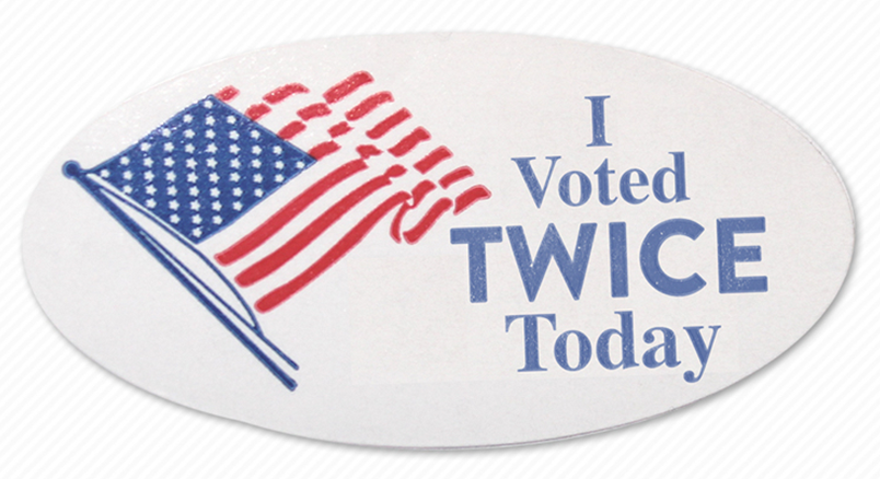 "Picture of sticker that reads ""I Voted TWICE Today"" next to an American flag"